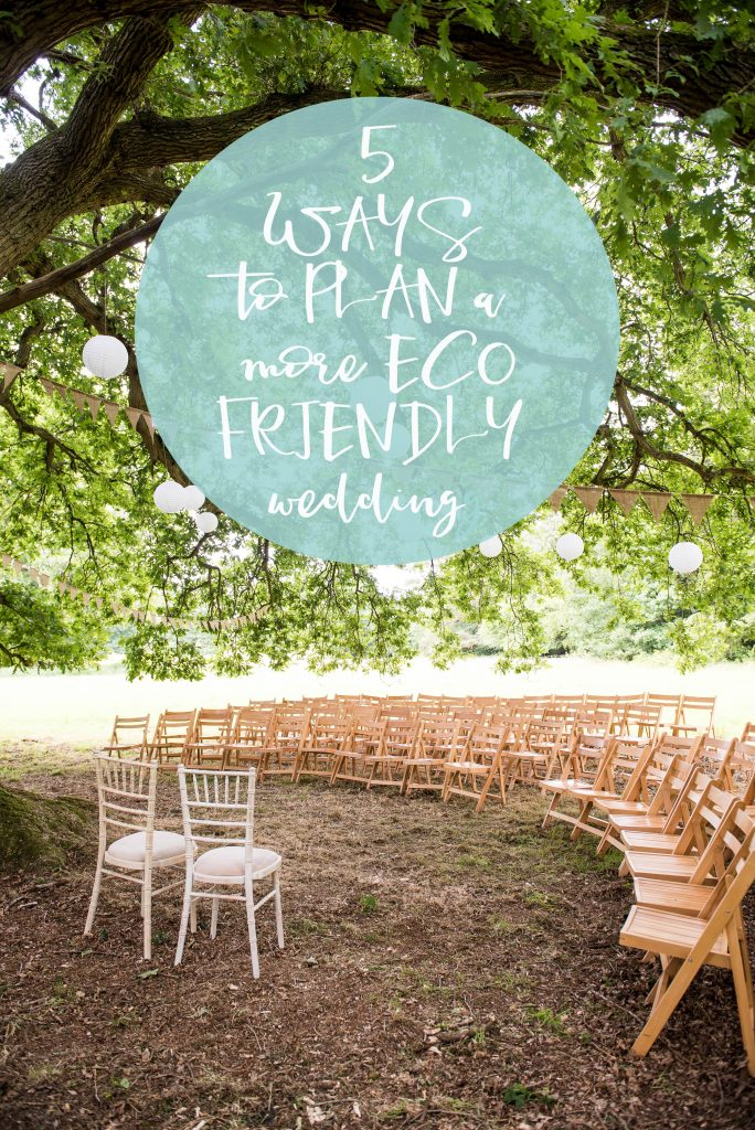 Eco Friendly Wedding, Five Top Tips to Plan a More Eco Friendly Wedding, Wedding Advice